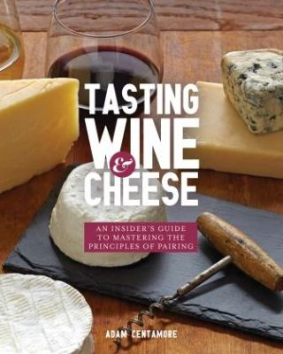 Tasting Wine & Cheese. Adam Centamore