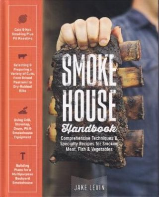 Smoke House Handbook. Jake Levin
