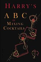 Harry's ABC of Mixing Cocktails. Harry, pseud
