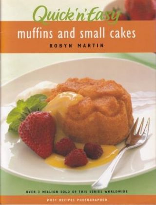 Muffins & Small Cakes. Robyn Martin