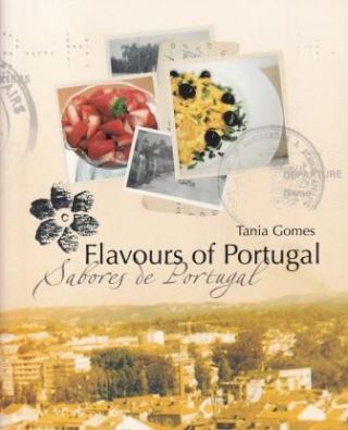 Flavours of Portugal. Tania Gomes