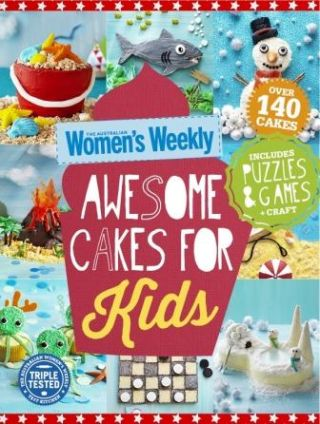 AWW: Awesome Cakes for Kids. Pamela Clark