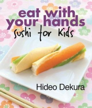 Eat with your Hands. Hideo Dekura