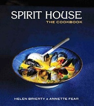 Spirit House: the cookbook. Helen Brierty, Annette Fear