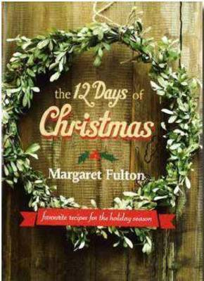 The 12 Days of Christmas. Margaret Fulton