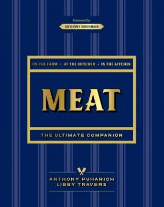Meat: the ultimate companion. Anthony Puharich, Libby Travers