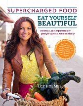 Eat Yourself Beautiful. Lee Holmes