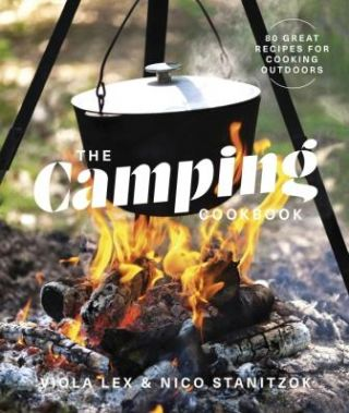 The Camping Cookbook. Nico Stanitzok, Viola Lex