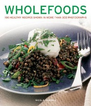 Wholefoods: 100 healthy recipes. Nicola Graimes