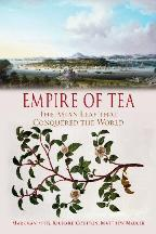 Empire of Tea. Markman Ellis
