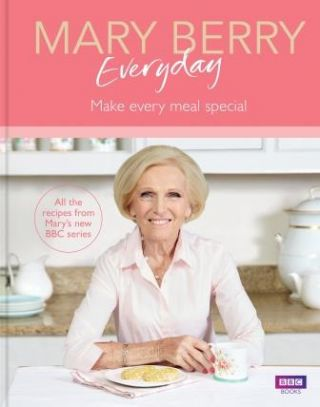Mary Berry Everyday. Mary Berry