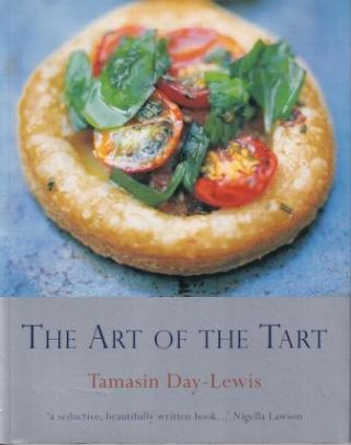 The Art of the Tart. Tamasin Day-Lewis