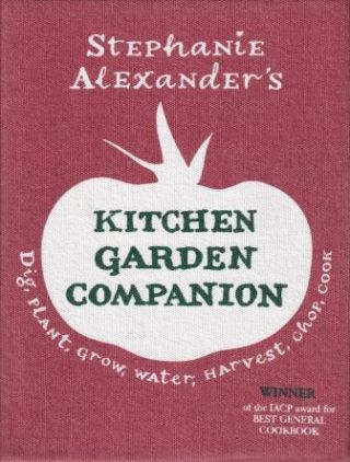 Kitchen Garden Companion. Stephanie Alexander