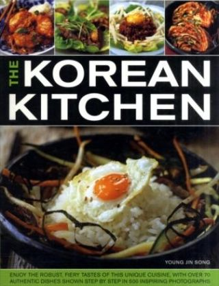 The Korean Kitchen. Young Jin Song