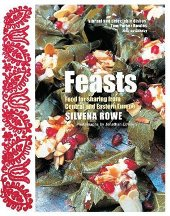 Feasts: food for sharing. Silvena Rowe