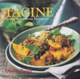 Tagine: spicy stews from Morocco. Ghillie Basan