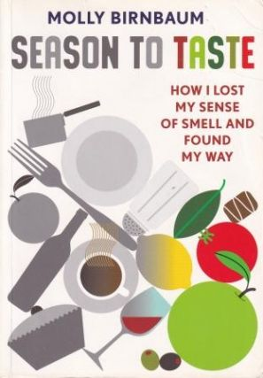 Season to Taste. Molly Birnbaum