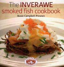 Inverawe: the smoked fish cookbook. Rosie Campbell-Preston