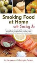 Smoking Food at Home. Jo Hampson, Georgina Perkins