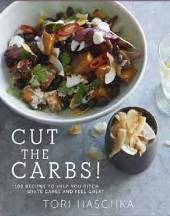 Cut the Carbs. Tori Haschka
