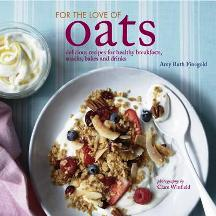 For the Love of Oats. Amy Ruth Finegold
