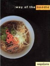 Wagamama: Way of the Noodle. Russell Cronin