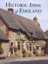 Historic Inns of England. Ted Bruning