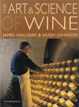 The Art & Science of Wine. James Halliday, Hugh Johnson