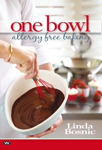 One Bowl Allergy Free Baking. Linda Bosnic