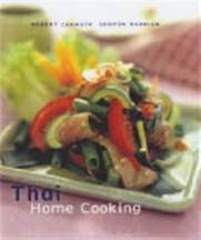 Thai Home Cooking. Robert Carmack, Sompon Nabnian