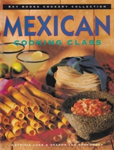Mexican Cooking Class. Patricia Lake, Sharon Lee Barkhurst