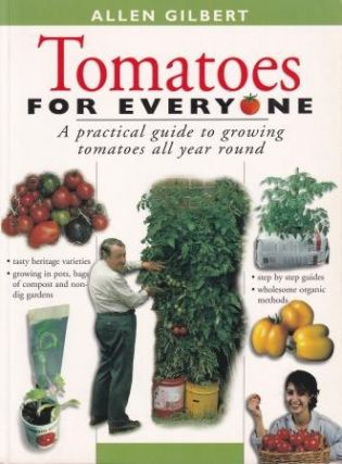 Tomatoes for Everyone. Gilbert Allen