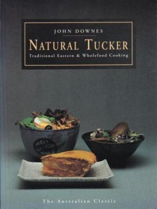 Natural Tucker: New Ed. John Downes