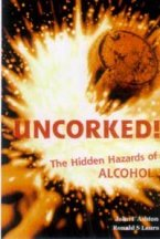Uncorked. Joh F. Ashton, Ronald S. Laura