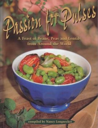 Passion for Pulses. Nancy Longnecker