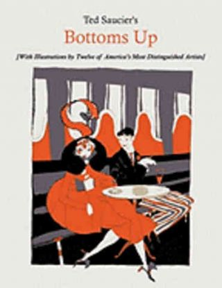 Bottom's Up. Ted Saucier