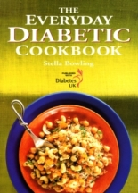 The Everyday Diabetic Cookbook. Stella Bowling