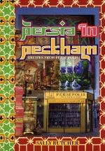 Persia in Peckham. Sally Butcher
