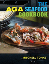The Aga Seafood Cookbook. Mitchell Tonks