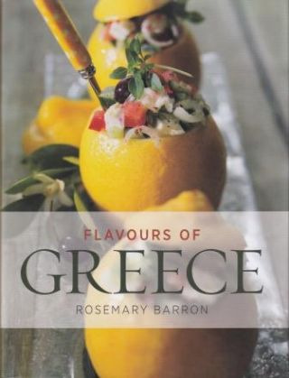 Flavours of Greece: 2E. Rosemary Barron
