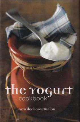 The Yoghurt Cookbook. Arto der Haroutunian