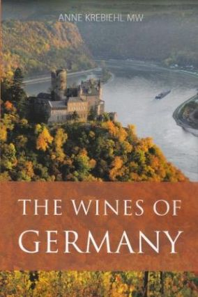 The Wines of Germany. Anne Krebiehl