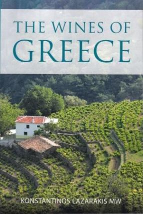 The Wines of Greece. Konstantinos Lazarakis