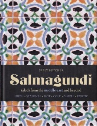 Salmagundi: salads from the Middle East. Sally Butcher
