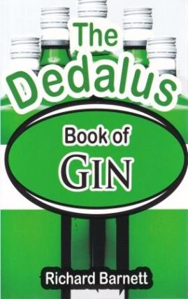 The Dedalus Book of Gin. Richard Barnett