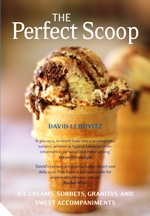 The Perfect Scoop. David Lebowitz