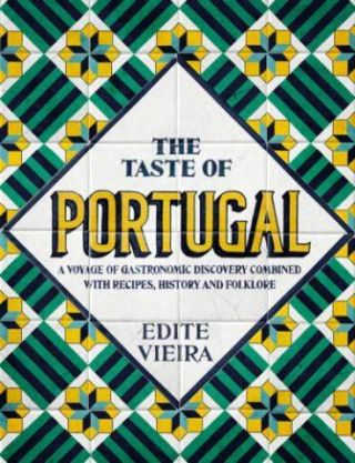 The Taste of Portugal. Edite Viera