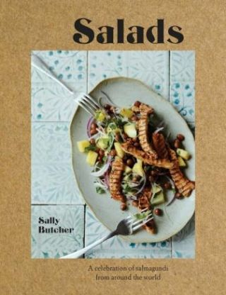Salads: fresh, simple & exotic. Sally Butcher