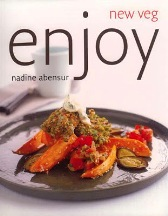 Enjoy: new veg. Nadine Abensur