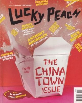 Lucky Peach: Issue 5 - Chinatown. Chris Ying, David Chang
